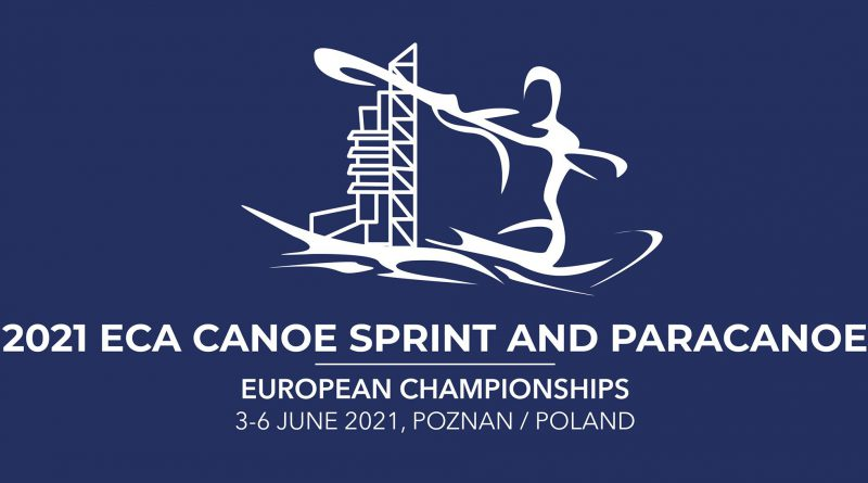 EM 2021 – ECA Canoe Sprint and Paracanoe European Championships in Poznan